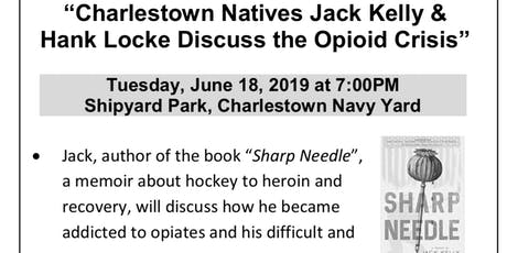 Best selling Author Jack Kelly leads discussion on Opiate crisis.  tickets