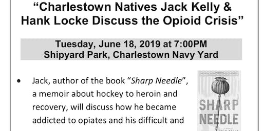 Best selling Author Jack Kelly leads discussion on Opiate crisis.