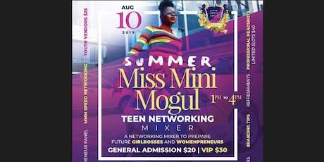 """Miss Mini Mogul """"Teen Networking Mixer"""" tickets"""