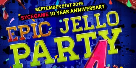 EPIC JELLO PARTY 4  tickets