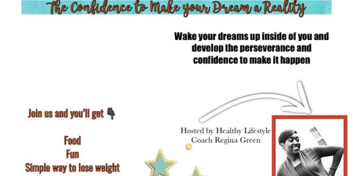 Building Confidence and Perseverance to Make your Dreams a Reality