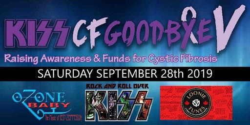 KISS CF GOODBYE #5 - Concert for Cystic Fibrosis
