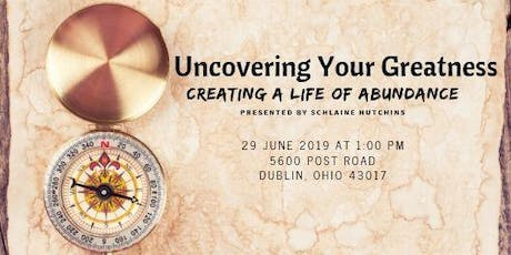 Uncovering Your Greatness tickets