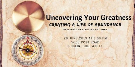 Uncovering Your Greatness
