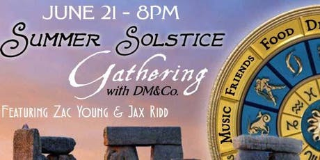 The Magic of Summer Solstice: Featuring Zac Young & Jax Ridd tickets