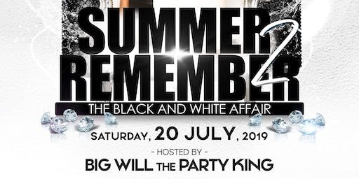 "A Summer 2 Remember ""Black  & White Affair"""
