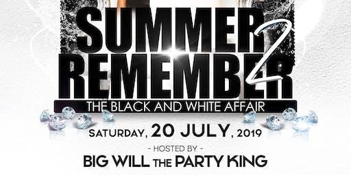 """A Summer 2 Remember """"Black  & White Affair"""""""