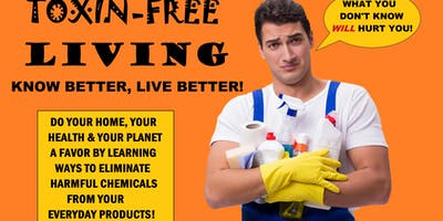 Toxin-Free Living | Know Better, Live Better