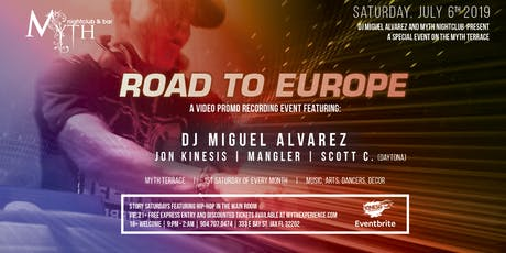 The Road To Europe at Myth Terrace | Saturday 07.06.19 tickets
