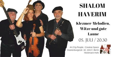 Shalom Haverim / Jüdische Melodien, Witze und gute Laune Tickets