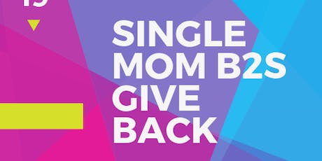 Back to School Single Mom Event tickets
