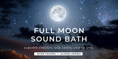 September Full Moon Sound Bath (6:45PM) tickets