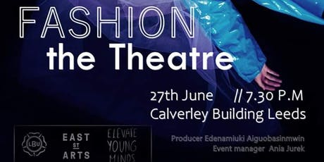 Fashion the Theatre  tickets
