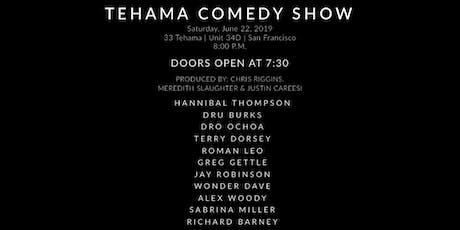Tehama Comedy Show | June 22, 2019 tickets