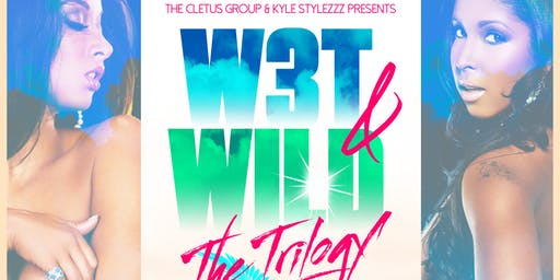 W3T And WILD: The Trilogy