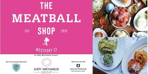 A Judy Michaelis Group Event In Support of the Westport Volunteer EMS @ The Meatball Shop