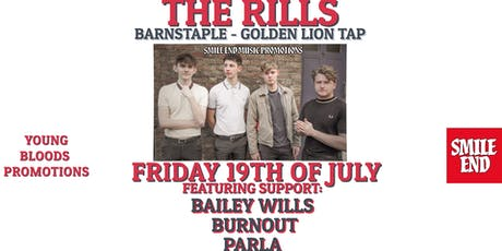 SMILE END PRESENTS: The Rills, Parla & Bailey Wills tickets