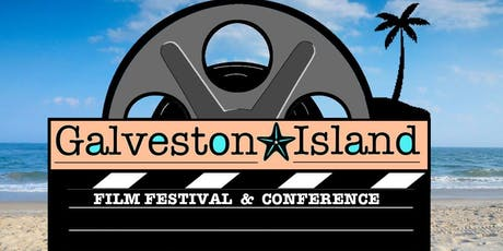 Galveston Island Film Festival and Conference – Take 2 tickets