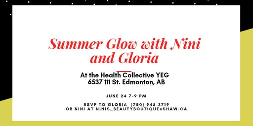 Summer Glow with Nini and Gloria