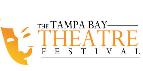 Tamp Bay Theatre Festival 2019 tickets