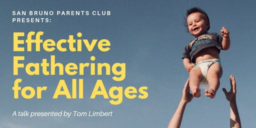 Effective Fathering for All Ages