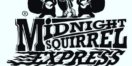 BLUESDOG & MIDNIGHT SQUIRREL EXPRESS tickets