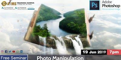 Photo Manipulation - FREE Seminar