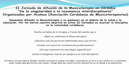 II Jornadas de difusion de la Musicoterapia en Cordoba