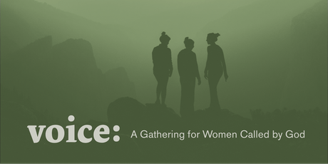 Voice:  A Gathering for Women Called by God tickets