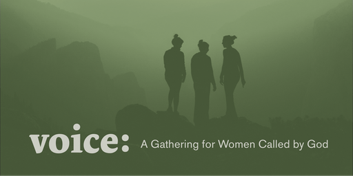 Voice:  A Gathering for Women Called by God