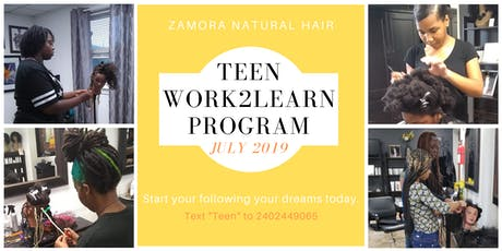 Teen Work2Learn Program - Natural Hair and Braiding -July 2019 tickets