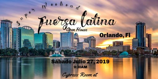 Fuerza Latina Super Weekend open house-Orlando, Fl