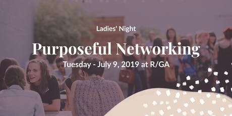 Purposeful Networking tickets