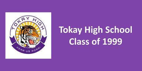 Tokay High School -  Class of 1999 Reunion!!! tickets