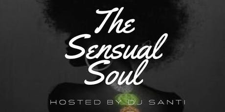"""Rhythm and Poetry presents """"The Sensual Soul"""" Edition / june 27th tickets"""