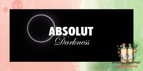 Absolut Darkness tickets