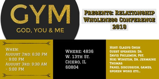 GYM (God, You & Me) Conference : Relationship Wholeness