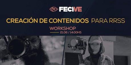 FECIVE - Workshop : Creación de contenido para redes sociales entradas