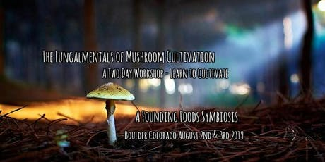The Fungalmental Principals of Mushroom Cultivation tickets