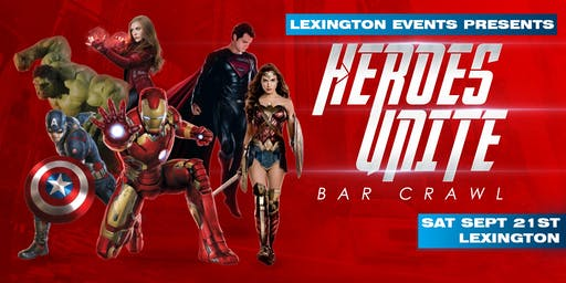 Heroes Unite Bar Crawl - Lexington September 21st