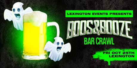 Boos & Booze Bar Crawl - Lexington October 25th tickets