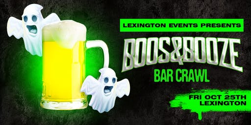 Boos & Booze Bar Crawl - Lexington October 25th