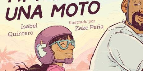 """""""Mi Papi Tiene Una Moto"""" Book Presentation with Author Isabel Quintero tickets"""