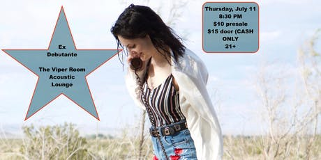 Ex Debutante at the Viper Room Acoustic Lounge tickets