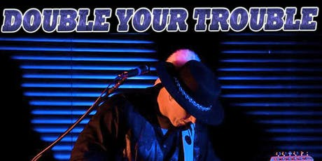 Double Your Trouble: Stevie Ray Vaughan Tribute tickets