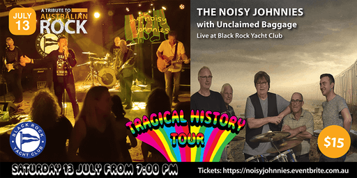 The Noisy Johnnies | Unclaimed Baggage - Tragical History Tour