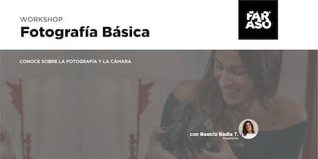 Workshop Fotografía Básica con Beatriz Thomen tickets