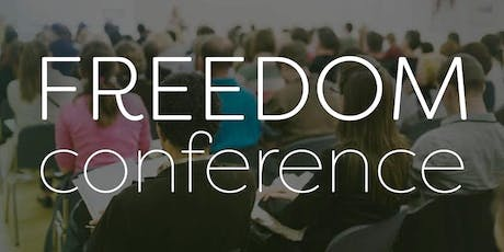 The Freedom Conference - Charlotte or Online-Live tickets