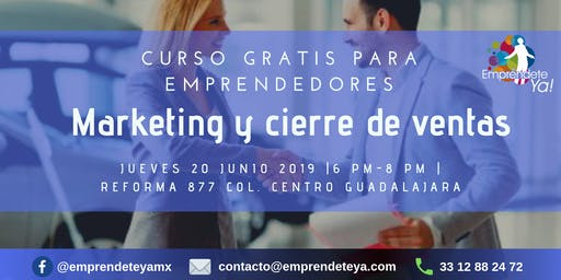 "Curso GRATIS ""Marketing y cierre de ventas"" para emprendedores"