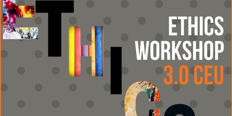 Copy of Ethics Workshop 3.0 CEU | Embracing Ethical Mental Health Care tickets